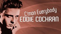 Eddie Cochran – C'mon Everybody – 1958 [HD] - YouTube Music Publishing, Artworks, Entertainment, Songs, Youtube, Musica, Song Books, Youtubers, Art Pieces