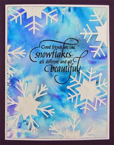 Art By Wanda: Good friends and Snowflakes