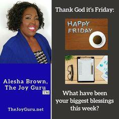 Happy #Friday!  #TheJoyGuru #FridayFeelings #BeThankful #Weekend #Relax