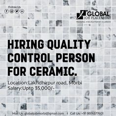 Hiring Quality Control person for Ceramic.  Product : Porcelain  Location: Lakhdhirpur road, Morbi  Salary: Upto 35,000/-  For Info Contact:  Global Job Placement  Mo +91-9898193932  Email Id: globaljobmorbi@gmail.com  #GlobalJobPlacement #Gujarat #Morbi #Training #Placement #Interview #Jobs #freshers #Assistance We Are Hiring, Job S, Interview, Porcelain, Training, Porcelain Ceramics, Work Outs, Excercise, Onderwijs