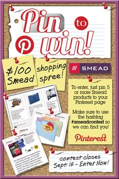 Win one of 5 Smead Shopping Sprees by pinning at least 5 Smead products.  Be sure to add hashtag #smeadcontest in the description so we can find you!  Start pinning by visiting our Hot Products board: http://pinterest.com/smeadorganomics/hot-products/    Official contest rules: http://www.smead.com/pdf/contestrules/contest_rules_pintowin_9412.pdf