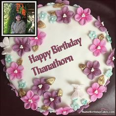 The Name Thanathorn Is Generated On Best Ever Photo Birthday Cake With Image Download And Share For Girls Images Impress Your