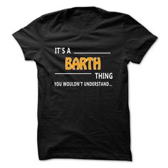 Barth thing understand ST421 T Shirts, Hoodies. Check price ==► https://www.sunfrog.com/LifeStyle/Barth-thing-understand-ST421-Black.html?41382 $22