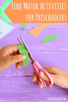 """The Inspired Treehouse - The preschool years are jam-packed with fine motor skill development as kids refine their grasping skills, develop more precise coordination, and get ready for """"big kid"""" activities like handwriting."""