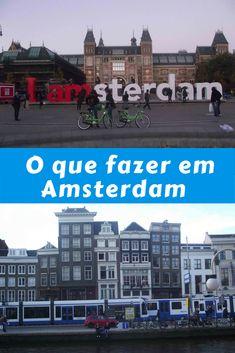 Saiba o que fazer em Amsterdam na Holanda. Veja quais as atrações imperdíveis e leia as dicas de como economizar em Amsterdam.