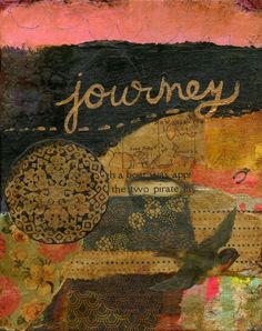 Journey ~ Original Mixed Media Collage Painting