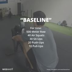 """When was the last time you tried CrossFit's Baseline? CrossFit used to recommend it as an every-3-months test. Click to see demo videos with times from 3:43 to 6+ minutes. """"Baseline"""" is a short chipper, performed at an all out sprint pace to measure your level of fitness and your cardio endurance."""