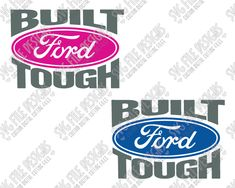 Built Ford Tough Cut File Set in SVG, EPS, DXF, JPEG, and PNG