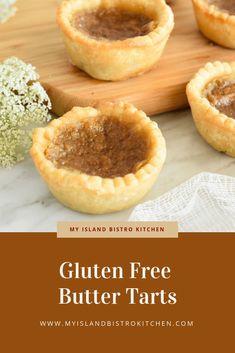 Gluten Free Butter Tarts - My Island Bistro Kitchen
