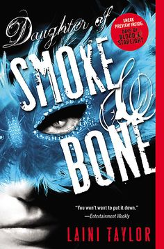 """Read """"Daughter of Smoke & Bone"""" by Laini Taylor available from Rakuten Kobo. The first book in the New York Times bestselling epic fantasy trilogy by award-winning author Laini Taylor. Ya Books, Books To Read, Bone Books, Laini Taylor, Daughter Of Smoke And Bone, Thing 1, Books For Teens, Fantasy Books, Fantasy Fiction"""