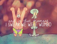 WUMBO!