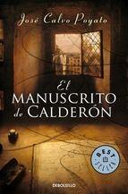 Abril 2014: El manuscrito de Calderón / José Calvo Poyato My Books, Calm, Reading, Netflix, New Books, Novels, Book Worms, Word Reading, Reading Books
