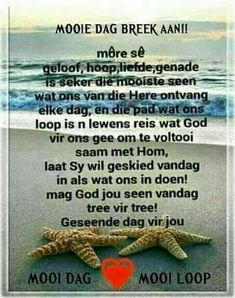 Good Morning Wishes, Good Morning Quotes, Evening Greetings, Bible Verses About Faith, Afrikaanse Quotes, Goeie More, Thank You Lord, Favorite Quotes, Motivational Quotes