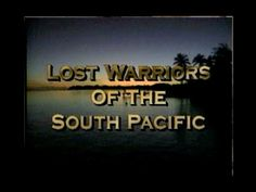 ▶ Lost Warriors of the South Pacific - YouTube