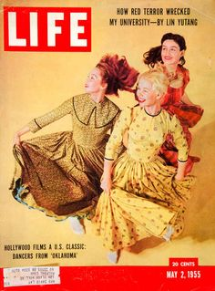 1955 Cover LIFE Magazine Oklahoma Movie Dancers Dance Agnes de Mille J R Eyerman