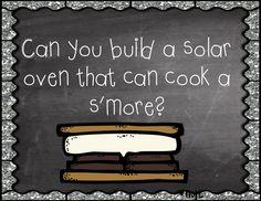 Heat Energy and Solar Ovens! Solar Oven STEM Challenge