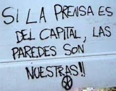El capital controla la prensa, pero no controla nuestras manos ¡tomemos las paredes! Protest Posters, Protest Art, Street Quotes, Crust Punk, Teaching Literature, Power To The People, Take Care Of Me, Power Girl, Spanish Quotes