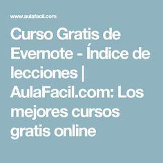 Curso Gratis de Evernote - Índice de lecciones | AulaFacil.com: Los mejores cursos gratis online