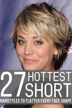 27 Hottest Short Hairstyles to Flatter Every Face Shape