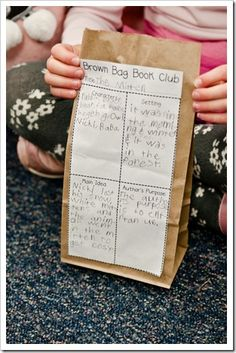 Materials: Brown lunch bag, Brown Bag Book Club template, popcorn                                         Make snack time educational.  Have student fill out their Brown Bag Book Club form.  This form tells the characters, setting, main idea, and authors purpose.  Pair students up to discuss their book.