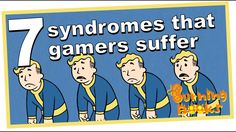 I'm no doctor, but that doesn't prevent me from pretending I know what I'm talking about. Today I use my non-doctor degree status to educate you on 7 gamer syndromes, compulsions, and other medical things that we gamers share.