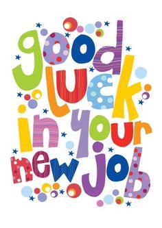 8 Best Good Luck New Job Images Good Luck New Job New Job Card