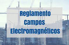 Envira - Publicada la normativa de Campos Electromagnéticos para la protección de los trabajadores