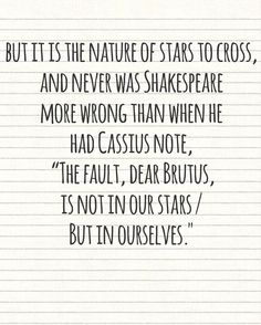 But I actually think Shakespeare was right. In some ways... We'll maybe not. I have to think about it.