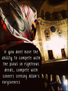 Compete to seek Allah's forgiveness.