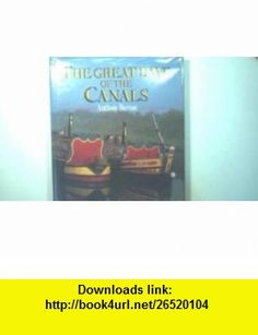 The Great Days of the Canals (9780715392645) Anthony Burton , ISBN-10: 0715392646  , ISBN-13: 978-0715392645 ,  , tutorials , pdf , ebook , torrent , downloads , rapidshare , filesonic , hotfile , megaupload , fileserve