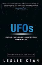 UFOs : generals, pilots, and government officials go on the record