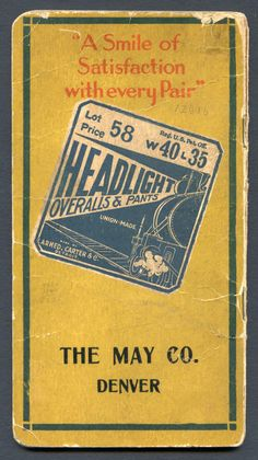Union-Made: 1918-1919 Headlight Overalls Railroad Time Book