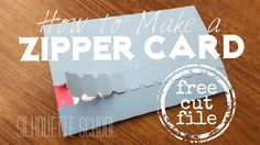 Free Silhouette Studio Zipper Card Cut File and Tutorial