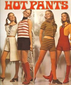 """In the new short shorts were born. It called """"Hot Pants"""". Women chose hot pants instead of midskirts at that time. 60s And 70s Fashion, Fashion Mode, Retro Fashion, Fashion Art, 1960s Fashion Women, Seventies Fashion, Fashion Black, Fashion Rings, Fashion Photo"""
