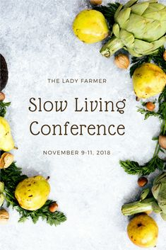 Join us for a weekend of workshops and community-building; hear the wisdom of a healer, a farmer, a writer, and a sustainable fashion writer. Slow Living, Clothing Company, Slow Fashion, Sustainable Fashion, Farmer, Sustainability, Community Building, Vegan, Healer