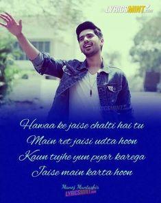 My fav one 🧡�😘😘😘😘 Song Lyric Quotes, Sassy Quotes, Song Quotes, Funny Quotes, Hindi Quotes, Cool Lyrics, Rap Lyrics, Me Too Lyrics, Bollywood Movie Songs