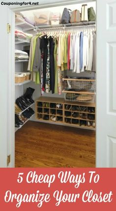 5 Cheap Ways To Organize Your Closet - Keeping your closet organized doesn't have to be expensive! Here are some tips for keeping the clutter away!