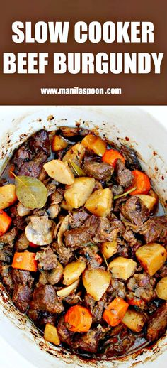 Beef chunks are simmered in red wine in the slow cooker and results in a melt-in-your-mouth delicious stew! Make this crockpot version of the classic French stew - Beef Burgundy (Boeuf Bourguignon) in the morning and enjoy it for dinner. | manilaspoon.com