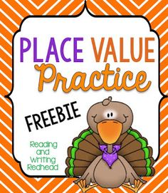 FREEBIE Place Value Practice - Turkey Themed Freebie - one activity from my cute turkey-themed product for the second grade common core standard for place value - . It includes a few practice pages that could be used as homework, assessment or classwork. Teacher Freebies, Classroom Freebies, Math Classroom, Classroom Ideas, Math Place Value, Place Values, Thanksgiving Writing, Thanksgiving Activities, Thanksgiving Turkey
