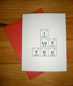 "Adorkable Chemie-Karten-Periodensystem der Elemente ""ich Luv Sie"" Jahrestag / Ch… Adorable Chemistry Card Periodic Table of Elements ""I Luv You"" Anniversary / Chemistry Card / sentimental elements / Science Wedding Diy Birthday, Birthday Quotes, Birthday Cards, Mother Birthday Gifts, Birthday Messages, Cards For Boyfriend, Boyfriend Gifts, Love Cards, Diy Cards"
