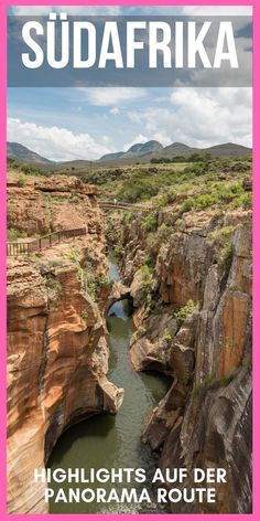 Highlights auf der Panorama Route in Südafrika: Blyde River Canyon - Africa Mama Africa, South Africa, Travel Destinations Beach, Road Trip, Arizona Travel, Photos Du, Highlights, Paradise, River