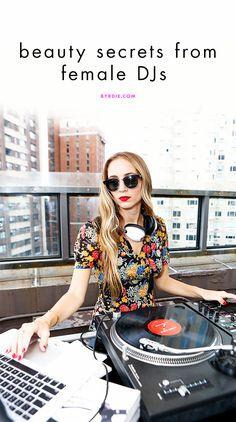 4 cool female DJs share their beauty tricks