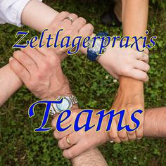 Zeltlagerpraxis: Teams