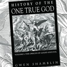 """In this book, author Gwen Shamblin explains, """"The intent of this book was to chronicle history from the ongoing Spiritual War of the Heavens with Satan, to the earthly war of lies on Adam and Eve, to the establishment of Jerusalem. The book continues with a brief overview of church and religious history to the present religious state of America."""" -$17.99"""