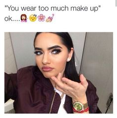 We girls wear makeup for us,and only us, boys need to stop coming in here thinking anything we do for our Appearance is for them😡 Love Makeup, Beauty Makeup, Makeup Looks, Hair Makeup, Hair Beauty, Makeup Humor, Makeup Quotes, Makeup Essentials, Funny Relatable Memes