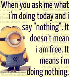 Thursday Minions Funny captions (04:05:38 AM, Tuesday 10, November 2015 PST) – 10 pics