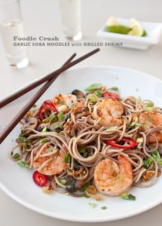 Garlic Soba Noodles with Grilled Shrimp from www.foodiecrush.com.  Definitely making this.
