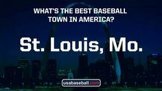 Best Baseball Town in America #STL #Cards