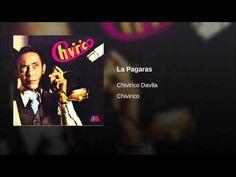 """""""La Pagaras""""  -CHIVIRICO DAVILA"""