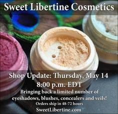 Shop Update Complete: New Eyeshadows, Blushes, Veils, and Concealers A – Sweet Libertine Mineral Cosmetics LLC